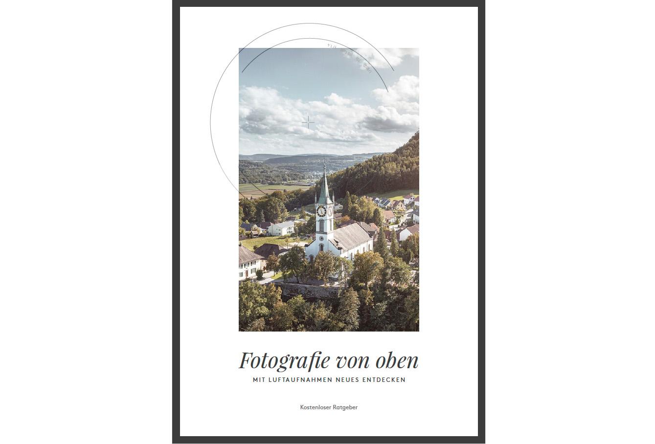 """Das Büchlein """"Fotografie von oben"""" kann kostenlos aus dem Internet geladen werden."""